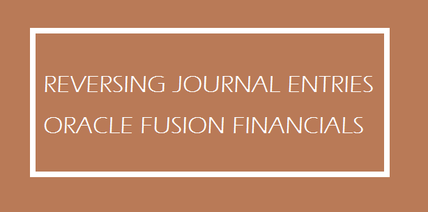 Image-ORACLE-FUSION-FINANCIALS-REVERSING-JOURNAL-ENTRIES-ERPTREE