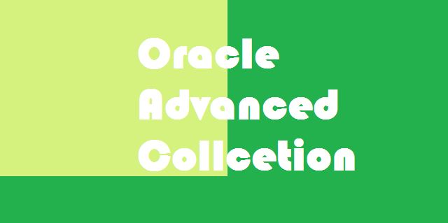 Oracle Advanced Collcetion-erptree