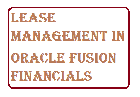 erptree-Oracle Fusion Financials-lease-management