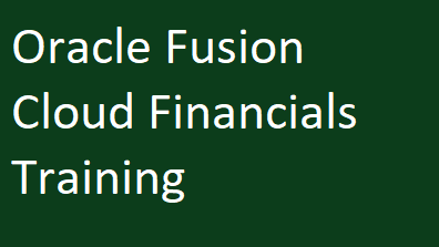 Oracle Fusion Cloud Financials Training Course image