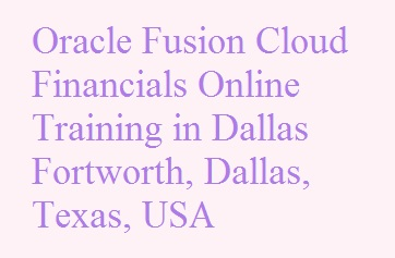 Oracle Fusion Cloud Financials Online Training in Dallas Fortworth, Dallas, Texas, USA Course image