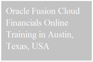 Oracle Fusion Cloud Financials Online Training in Austin, Texas, USA Course image