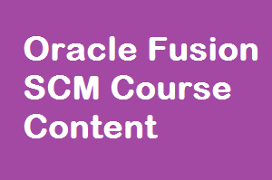 course Image of Oracle Fusion SCM Course Content