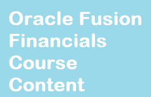 Oracle Fusion Financials Course Content Course image